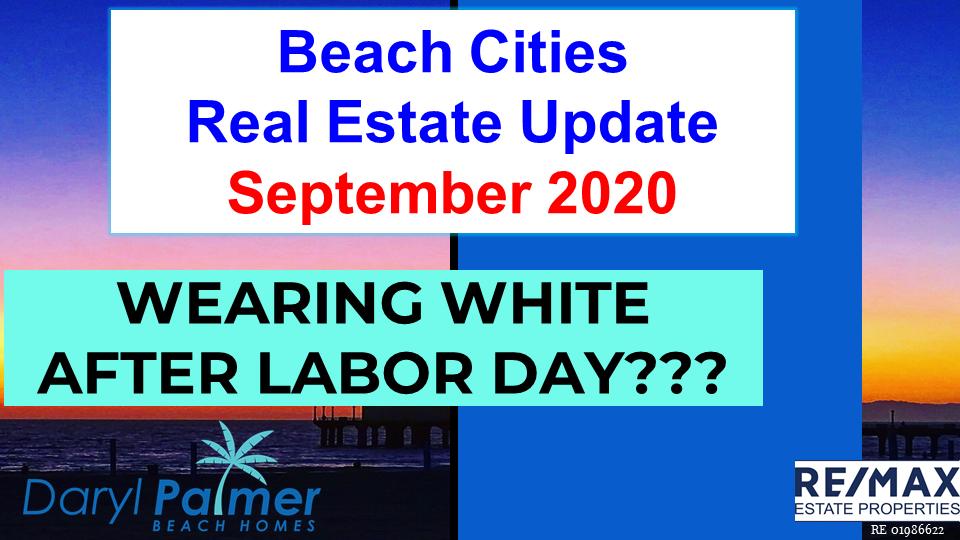 South Bay Real Estate Update September 2020 Daryl Palmer Beach Homes